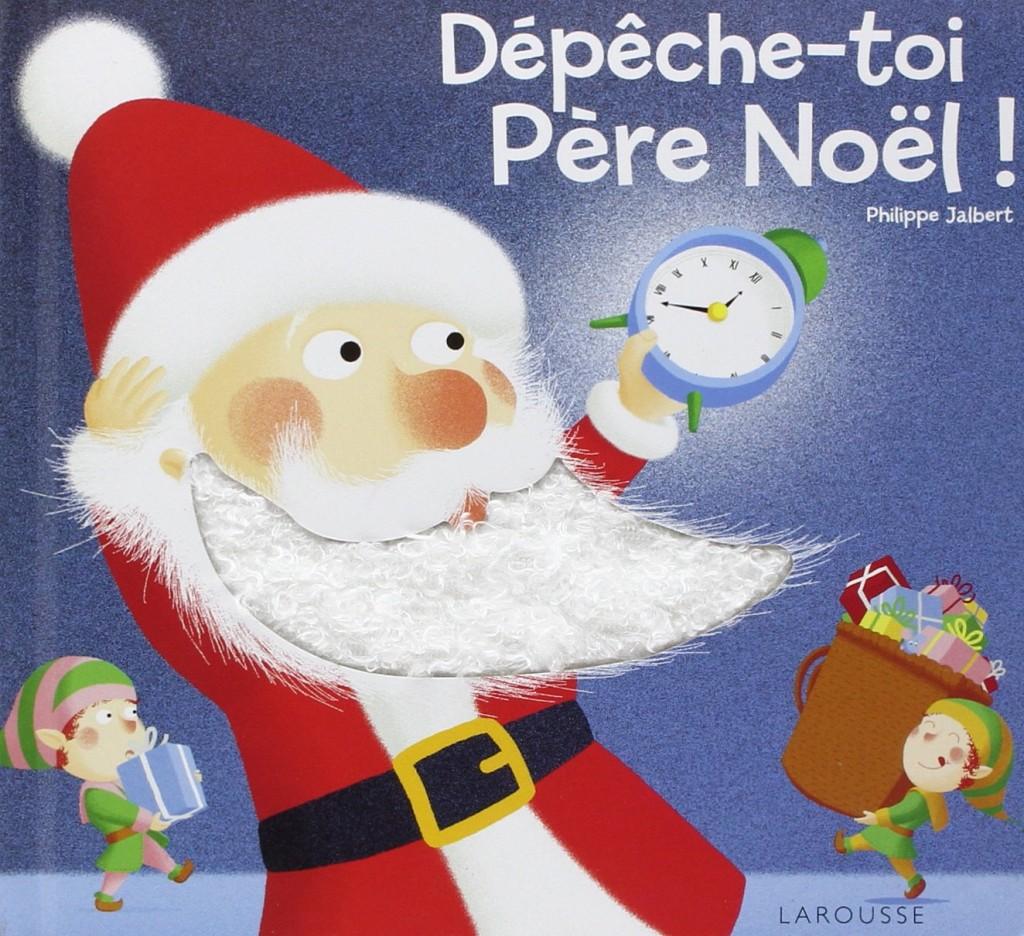 DEPECHE_TOI_PERE_NOEL_LIVRE_A_TOUCHER_LAROUSSE_JALBERT_00