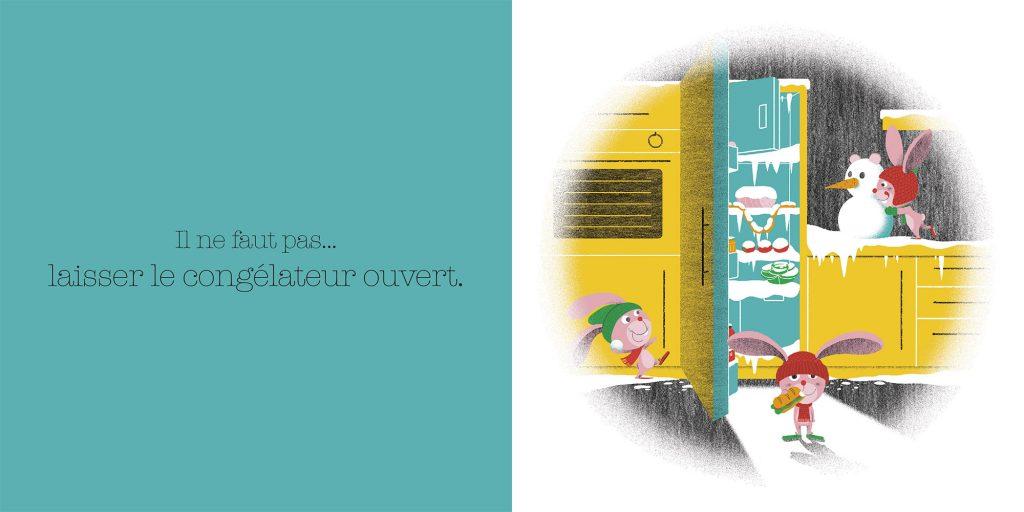 Ne pas laisser le frigo ouvert.Dictionnaire des grosses bêtises, Larousse, Jalbert