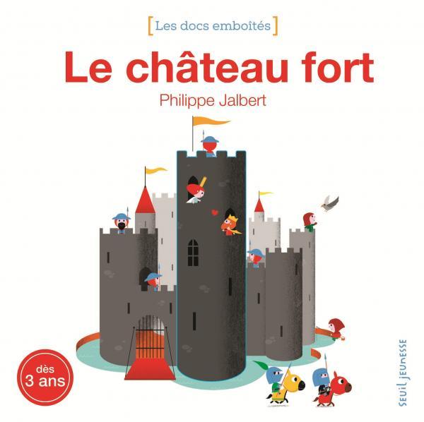 Livre documentaire Chevalier et château fort à destination des tout petits
