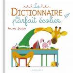le dictionnaire du parfait écolier philippe jalbert